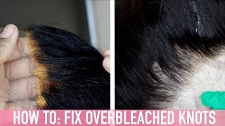 TUTORIAL‣ FIX OVER BLEACHED KNOTS ON LACE FRONTALS/CLOSURES | Mary Elizabeth