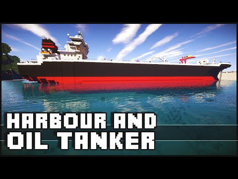 Minecraft - Oil Tanker & Harbour