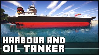 Minecraft - Oil Tanker & Harbour