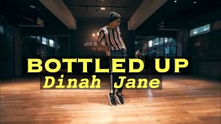 BOTTLED UP - DINAH JANE FT TY DOLLA SIGN , MARC E BASSY | LEONEL SEQUEIRA CHOREOGRAPHY |