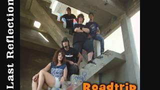 Gambar cover Last Reflection - Roadtrip