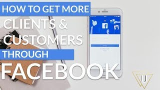 How to Get More Clients and Customers from Facebook in 2019 (Phoenix Lunch and Learn Invite)