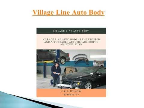Village Auto Body >> Auto Repair Shop In Melville Ny Village Line Auto Body