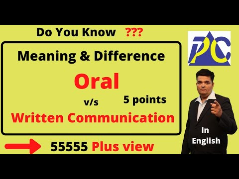 DIFFERENCE BETWEEN ORAL AND WRITTEN Communication In English, Meaning And Definition