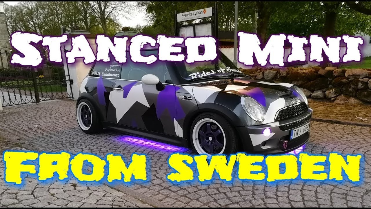 My Mini Cooper S R53 Stance Camo From Sweden Youtube