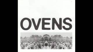 Ovens - I Can