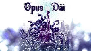 "Opus Dai - Touch the Sun EP: ""Sinking Ship"""