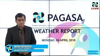 Public Weather Forecast Issued at 4:00 AM April 09, 2018