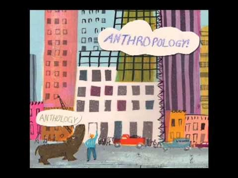 Anthropology - That's All for Today, Monsieur Antichrist