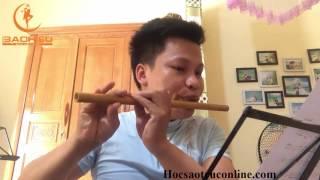 Hướng dẫn thổi sáo Gợi nhớ quê hương - Bảo Hiếu gửi các bạn học viên lớp sáo trúc online