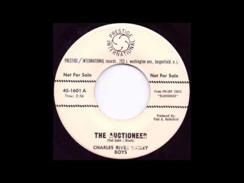 The Auctioneer - Charles River Valley Boys