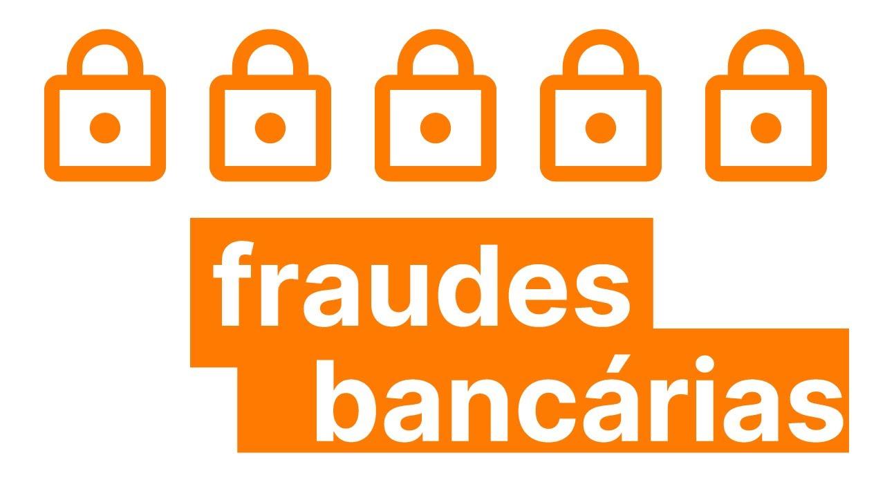 Como se proteger das principais fraudes bancárias