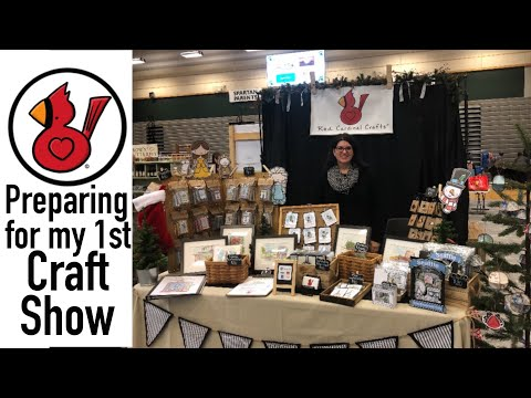 PREPARING FOR MY FIRST CRAFT SHOW! VIDEO #193