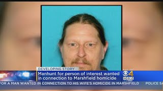 Marshfield Police Search For Man Wanted For Murder Of Wife