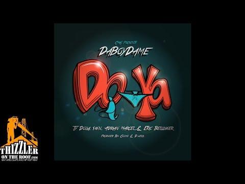 Da Boy Dame ft. Ty Dolla $ign, Adrian Marcel & Eric Bellinger - Do Ya [Thizzler.com]