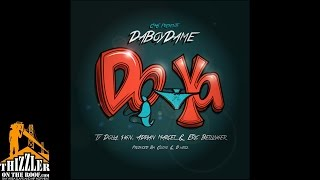 Da Boy Dame ft. Ty Dolla $ign, Adrian Marcel & Eric Bellinger - Do Ya [Thizzler.com]