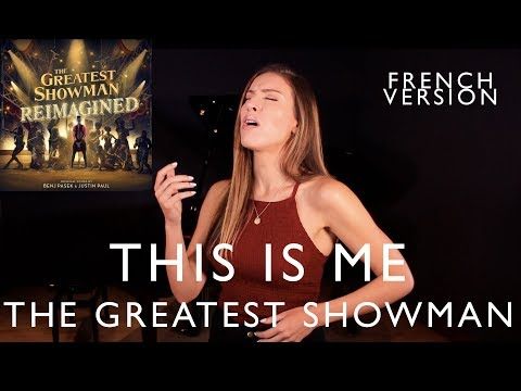 THIS IS ME ( FRENCH VERSION ) THE GREATEST SHOWMAN ( SARA'H COVER )