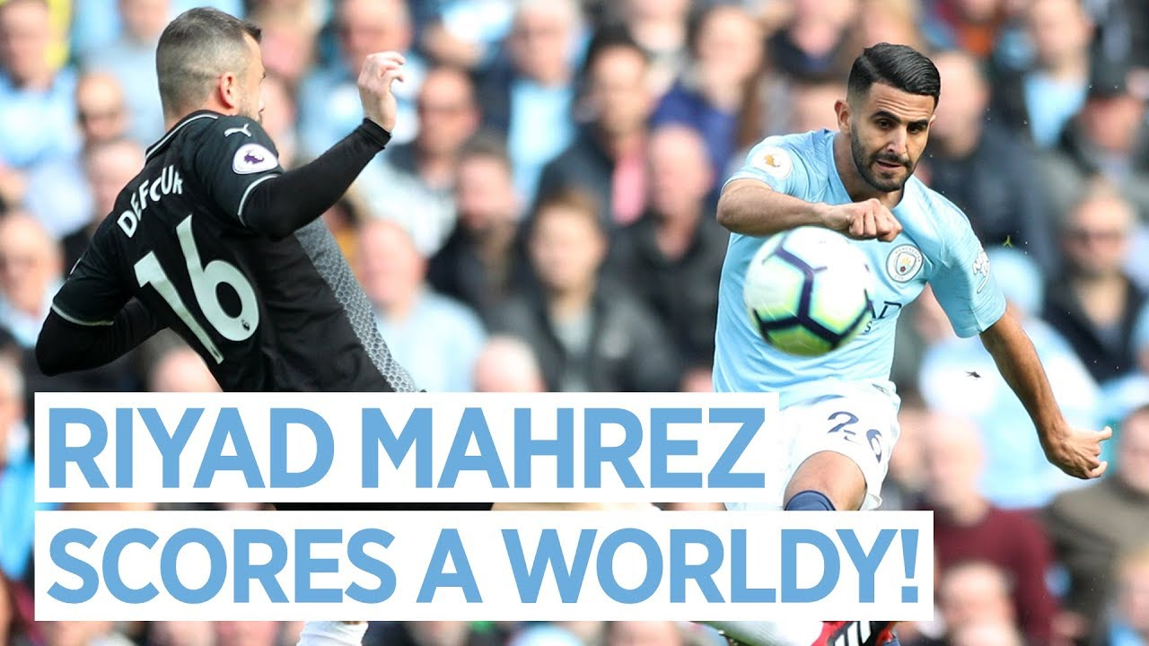 RIYAD MAHREZ SCORES AN ABSOLUTE WORLDY