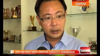 Ong Kim Swee mahu jawatan jurulatih kebangsaan