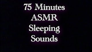 75 Minutes of Manly Man Sleeping Sounds, Light and Heavy Breathing, Occasional Snoring