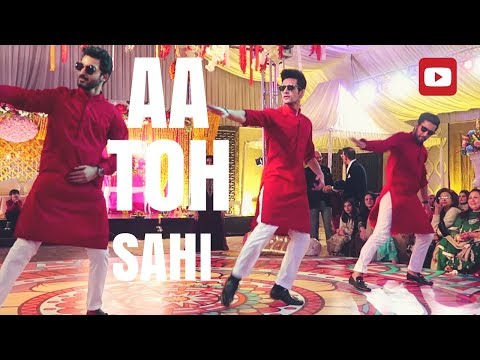 Aa Toh Sahi Wedding Dance