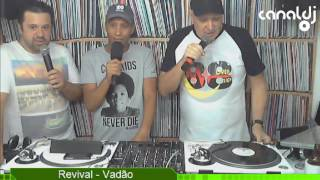 Download DJ Vadão - Programa Revival - 20.10.2016 ( Bloco 6 ) MP3 song and Music Video