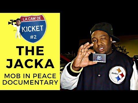 The Jacka - Mob In Peace - LA CAM' DE KICKET #2