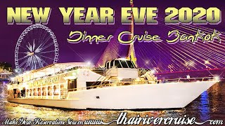 Thailand New Year Party Bangkok New Years Eve 2020 River Dinner Cruise & Fireworks