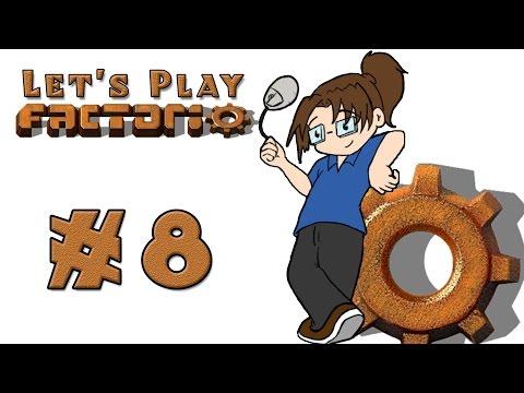 Let's Play: Factorio! -- Episode 8