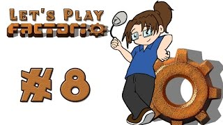 Let's Play: Factorio! -- Episode 8