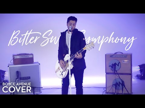 Bitter Sweet Symphony - The Verve (Boyce Avenue cover) on Spotify & iTunes