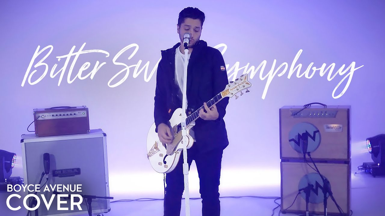 Bitter Sweet Symphony – The Verve (Boyce Avenue cover) on Spotify & iTunes
