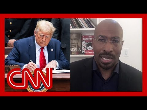 'We are winning': Van Jones responds to Trump's executive order