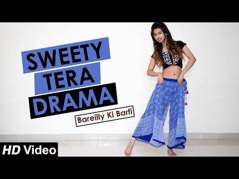 Sweety Tera Drama | Bareilly Ki Barfi | Nainee Saxena
