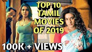 Top 10 Tamil Movies of 2019 (So Far)