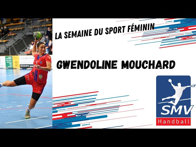 La semaine du sport féminin : Gwendoline Mouchard