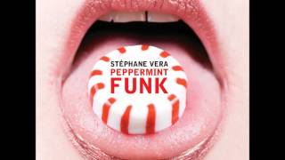 Stephane Vera - Peppermint Funk (Si Begg