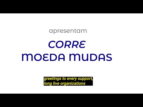 """Corre Moeda Mudas"" Documentary (English version)"