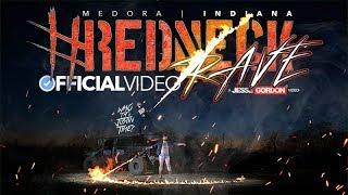 Redneck Rave INDIANA 2018 OFFICIAL VIDEO | Medora, IN