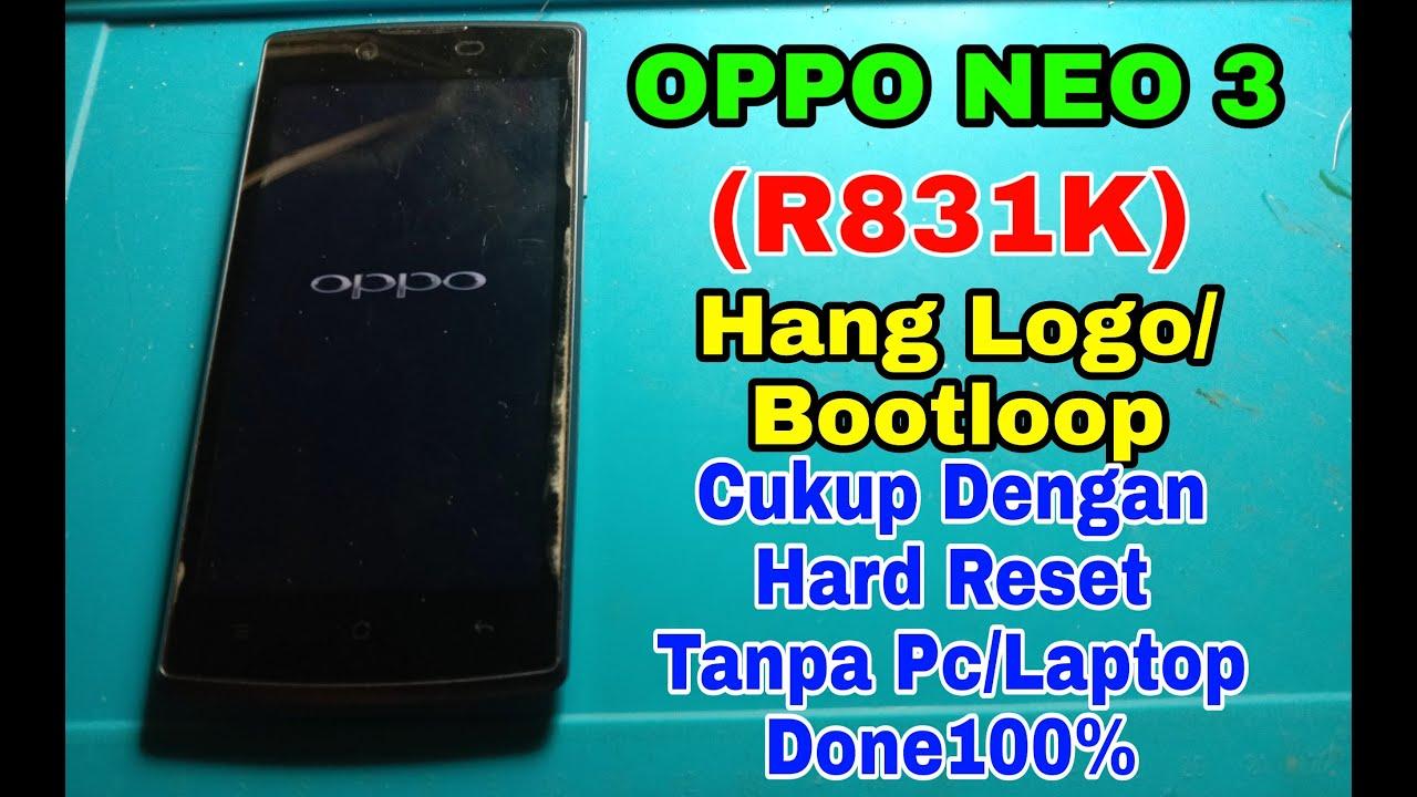 Oppo Neo 3 R831K Bootloop Tanpa Pc/Laptop
