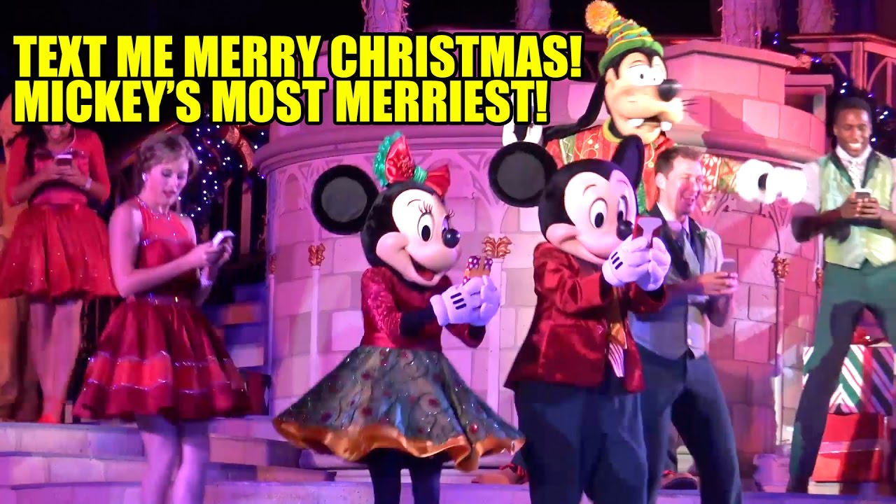 Text Me Merry Christmas.Text Me Merry Christmas Mickeys Most Merriest Celebration Walt Disney World