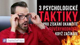3 PSYCHOLOGICKÉ TAKTIKY PRO ZÍSKÁNÍ DŮVĚRYHODNOSTI - ZeptejSeFilipa (28. Díl)