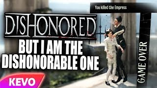 dishonored-but-i-am-the-dishonorable-one
