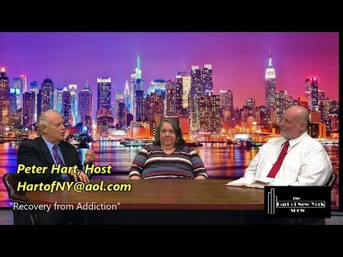 """Peter Hart, The Hart of New York Show, """"Recovering from Addiction"""""""