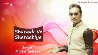 Master Saleem | Sharaab Ve Sharaabiya | Tere Naal Pyar | Punjabi Song 2015 | Official Full Video HD