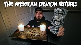 THE MEXICAN DEMON RITUAL (GONE WRONG)