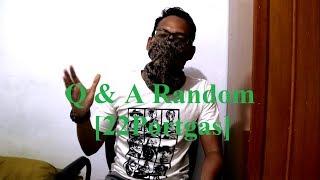 Q & A Random [22Portgas]