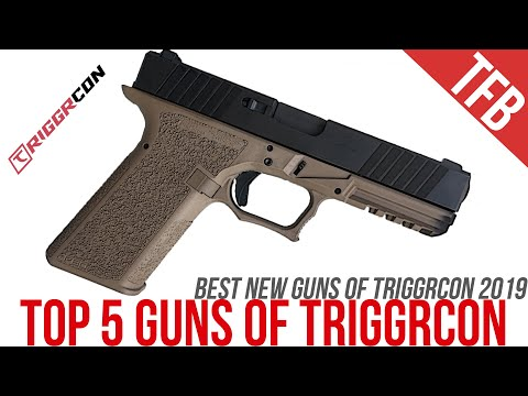The Top 5 New Guns Of TriggrCon 2019