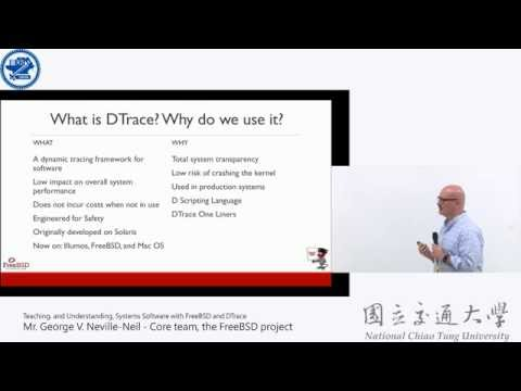 Teaching, and Understanding, Systems Software with FreeBSD and DTrace