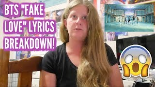 BTS Fake Love Lyric Breakdown! Series Episode 1